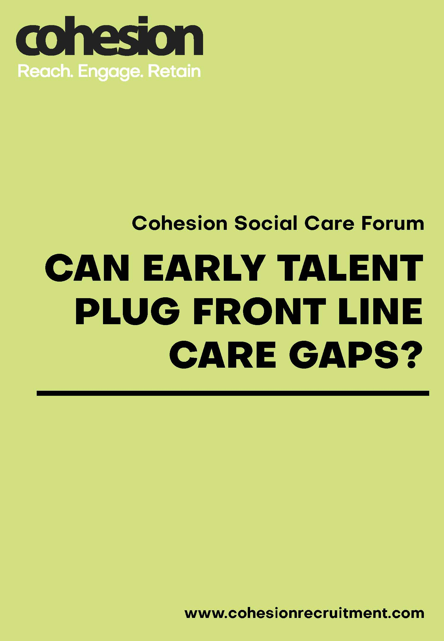 Can Early Talent Plug Frontline Care Gaps